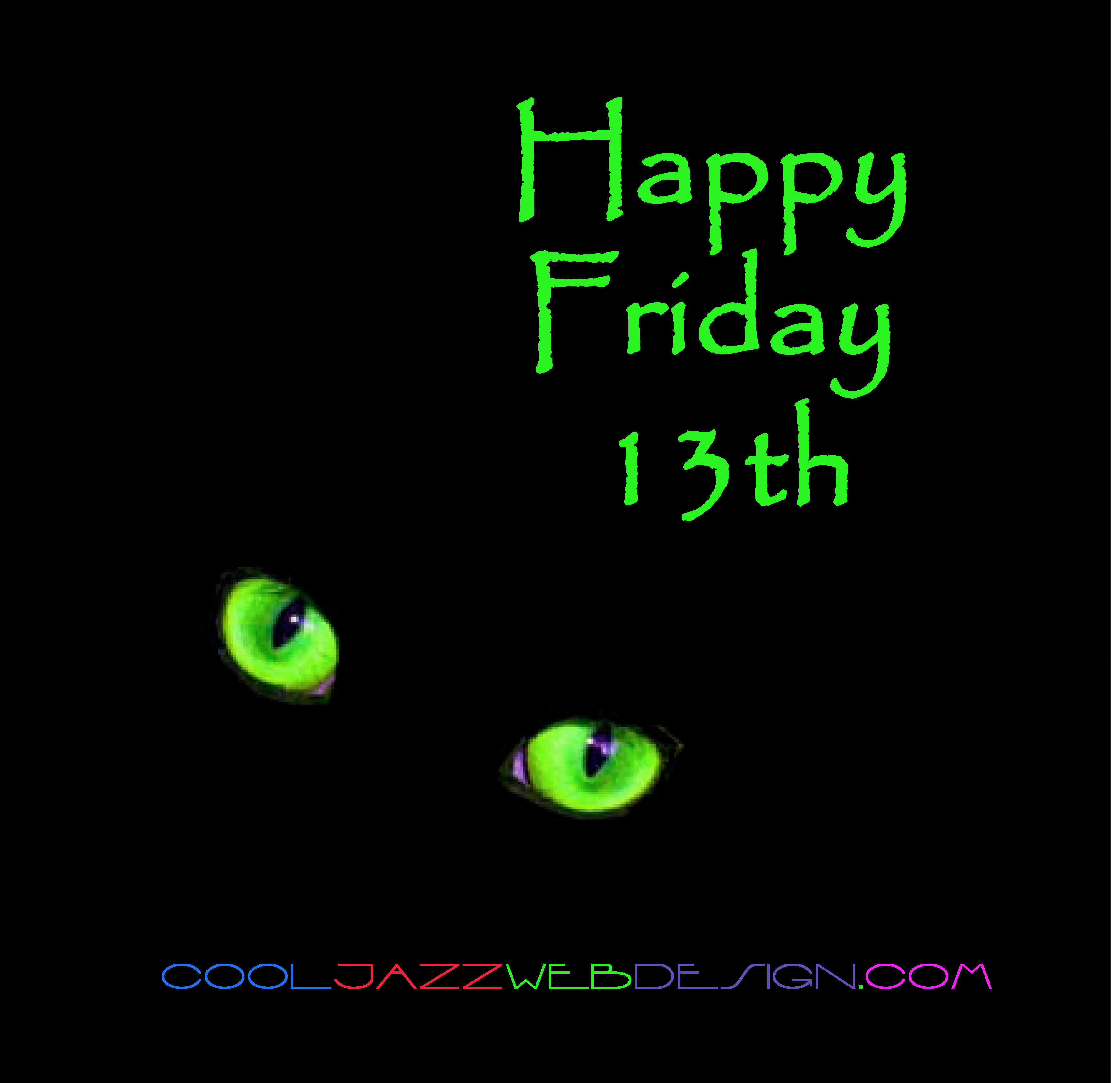 Friday The 13th Happy Holiday From Cool Jazz Web Design In
